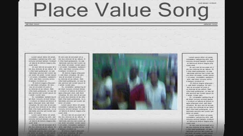 Thumbnail for entry Place Value Song