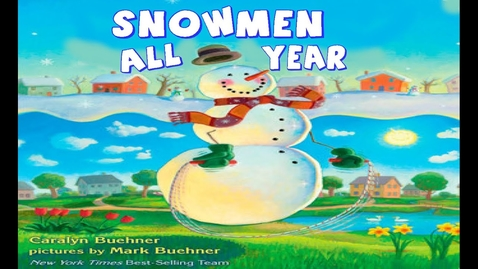 Thumbnail for entry Snowmen All Year | Read Aloud | Simply Storytime