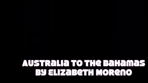 Thumbnail for entry Australia to the Bahamas