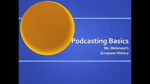 Thumbnail for entry Podcasting Basics
