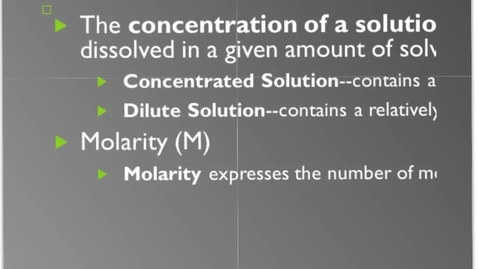Thumbnail for entry Kleinsmith Chemistry Unit 12 Video 3: Molarity