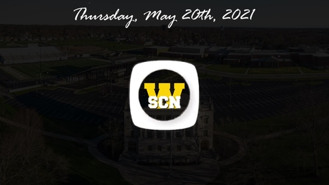 Thumbnail for entry WSCN - Thursday, May 20th, 2021