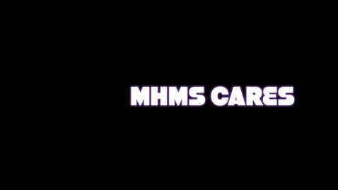 Thumbnail for entry MHMS Cares