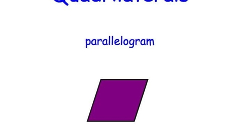 Thumbnail for entry Quadrilaterals by Mrs. B