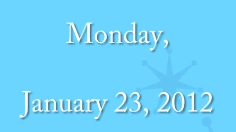 Thumbnail for entry Monday, January 23, 2012
