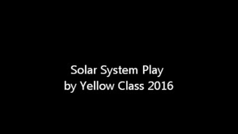 Thumbnail for entry Solar System Play Yellow Class 2016