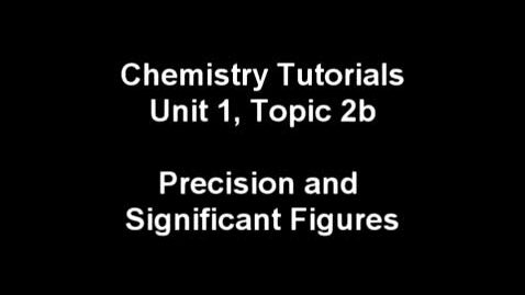 Thumbnail for entry R2 1.02b Precision and Significant Figures