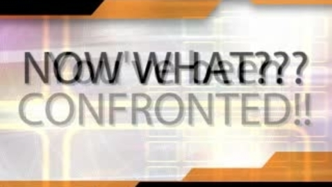 Thumbnail for entry I've Been Confronted: Now What??