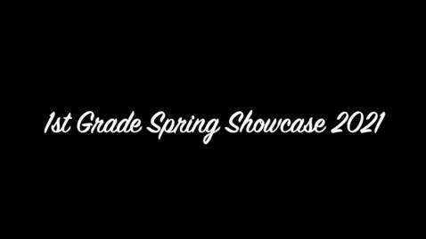 Thumbnail for entry 1st grade showcase 2021