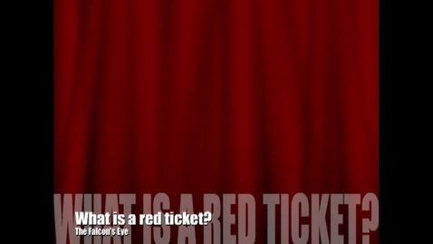 Thumbnail for entry What's a Red Ticket