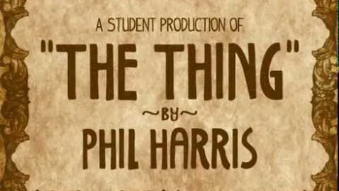 """Thumbnail for entry """"The Thing"""" by Phil Harris (Student Film)"""
