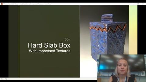Thumbnail for entry Hard Slab Impressed Texture Box Video Presentation