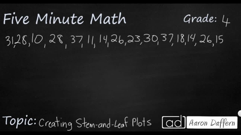 Thumbnail for entry 4th Grade Math Creating Stem-and-Leaf Plots
