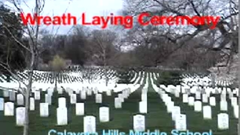 Thumbnail for entry Wreath Laying Ceremony on the 8th grade DC trip