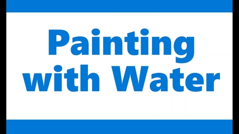 Thumbnail for entry Water Painting
