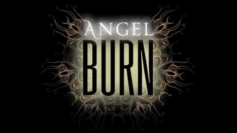 Thumbnail for entry ANGEL BURN, by Lee Weatherly