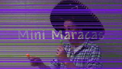 Thumbnail for entry Mini Maracas Commercial