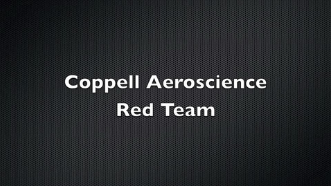 Thumbnail for entry Coppell Aeroscience Red Team Presentation