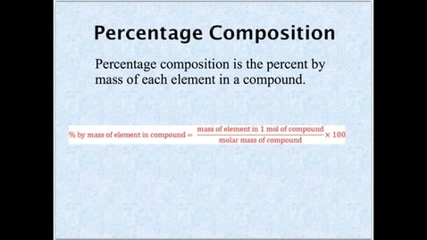 Thumbnail for entry Kleinsmith Chemistry Unit 10 Video 2: Percent Composition and Empirical Formulas