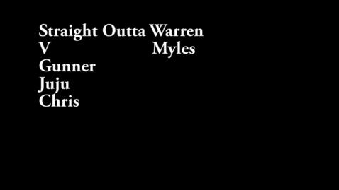 Thumbnail for entry Straight Outta Warren - WSCN PTV 1 (2015-2016)