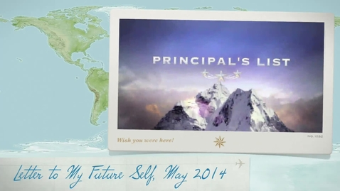 Thumbnail for entry Principal's List Presents Letter to My Future Self