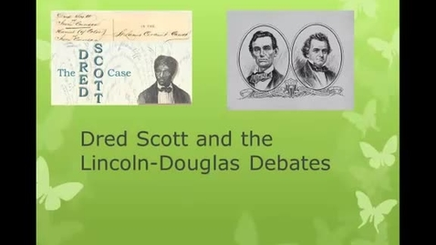 Thumbnail for entry Dred Scott and the Lincoln-Douglas Debates
