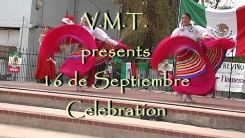 Thumbnail for entry 16 de Septiembre Celebration