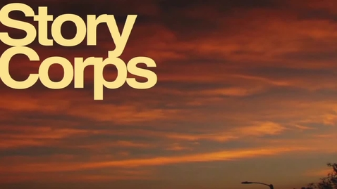 Thumbnail for entry StoryCorps - Austin Hosmer & Father - 2011 - ChiefTV