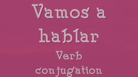 Thumbnail for entry Vamos a Hablar chant - Lonnie Dai Zovi - Spanish verb conjugation