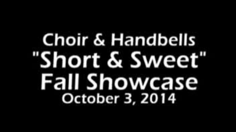 Thumbnail for entry Highlights from Choir and Handbells Short and Sweet