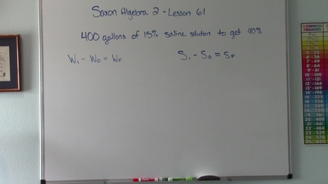 Thumbnail for entry Saxon Algebra 2 - Lesson 61 - Chemical Mixture Problem, Type B