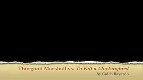 Thumbnail for entry P2 TKAM Thurgood Marshall Hicks