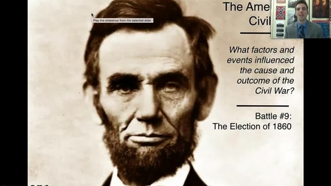 Thumbnail for entry Election of 1860 (Causes #9)