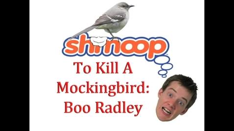 Thumbnail for entry Shmoop Sidebar: To Kill A Mockingbird-Boo Radley