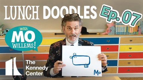 Thumbnail for entry LUNCH DOODLES with Mo Willems! Episode 07