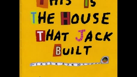 Thumbnail for entry This is the House that Jack Built
