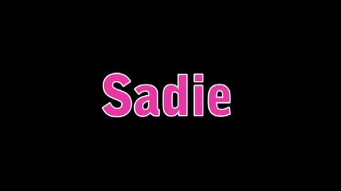 Thumbnail for entry Sadie Q&A