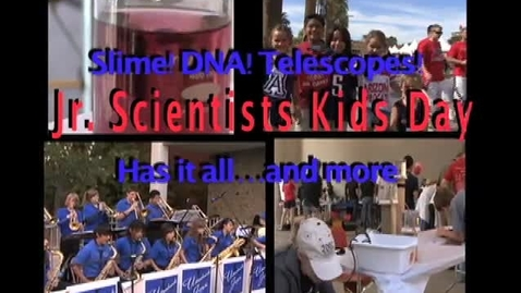 Thumbnail for entry Unversity of Arizona Kids Science Day