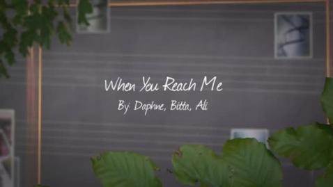 Thumbnail for entry When You Reach Me Book Trailer