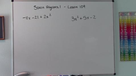 Thumbnail for entry Saxon Algebra 1 - Lesson  109 - Advanced Trinomial Factoring