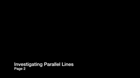 Thumbnail for entry Transversals and Parallel Lines2