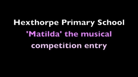 Thumbnail for entry 'Matilda the musical' competition entry... 'Nit Nurse' song