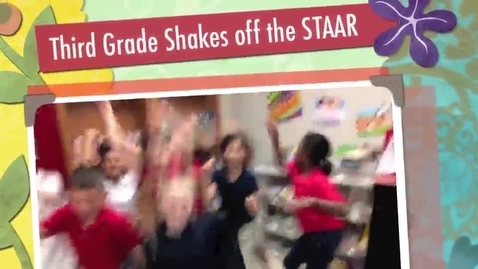 Thumbnail for entry Shake Off the STAAR
