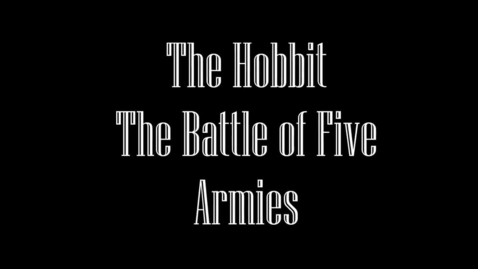 Thumbnail for entry The Hobbit: The Battle of the Five Armies