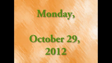 Thumbnail for entry Monday, October 29, 2012