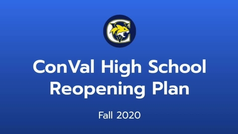 Thumbnail for entry ConVal High School Fall 2020 Reopening Plan