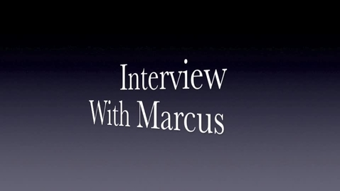 Thumbnail for entry Interview with Marcus