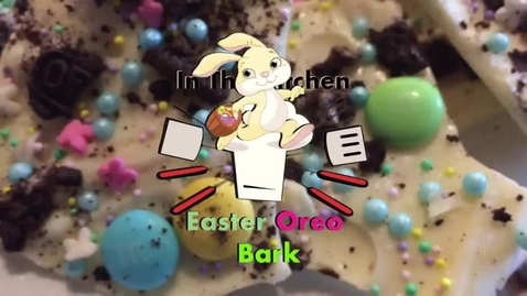 Thumbnail for entry Abbe Pannucci makes Easter Oreo Bark