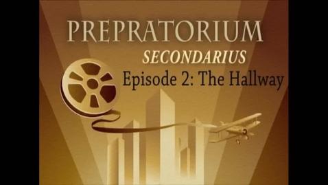 Thumbnail for entry Prepatorium Secondarius, Episode II