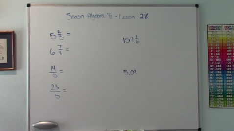 Thumbnail for entry Saxon Algebra 1/2 - Lesson 28 - Improper Fractions, Mixed Numbers, and Decimal Numbers